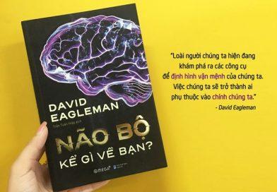 Review – Não bộ kể gì về bạn – Một vài bài học nhỏ sau khi đọc sách