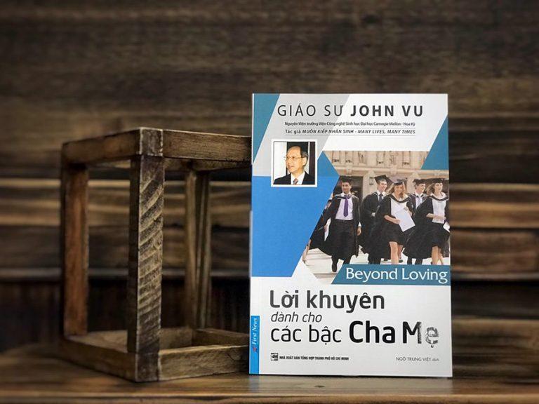 Lời khuyên dành cho các bậc cha mẹ – Giáo sư John Vu